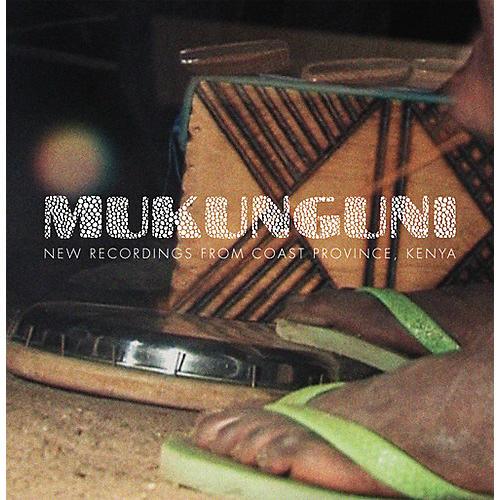 Alliance Various Artists - Mukunguni: New Recordings from Coast Province, Kenya