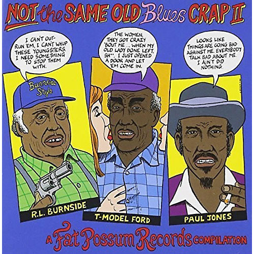 Alliance Various Artists - Not the Same Old Blues Crap 2