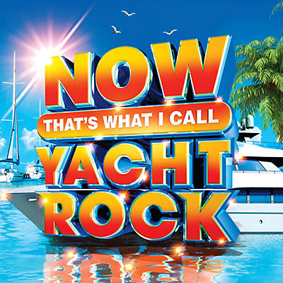Various Artists - Now That's What I Call Yacht Rock (Various Artists)