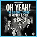 Alliance Various Artists - Oh Yeah: The Original Sound of Rhythm & Soul thumbnail