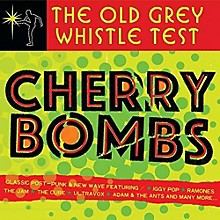 Various Artists - Old Grey Whistle Test: Cherry Bombs / Various