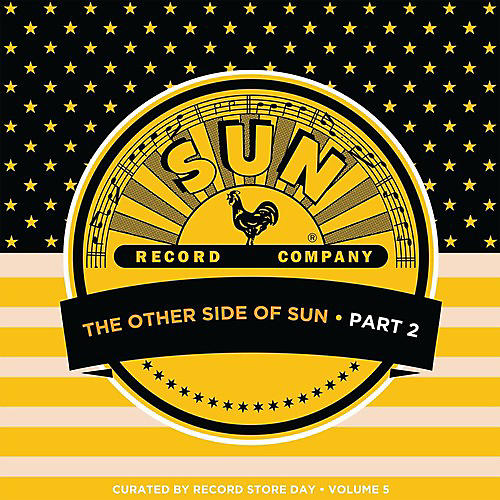 Alliance Various Artists - Other Side Of Sun (part 2): Sun Records Curated by RSD 5