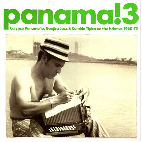 Alliance Various Artists - Panama 3: Calypso Panameno Guajira Jazz & / Var