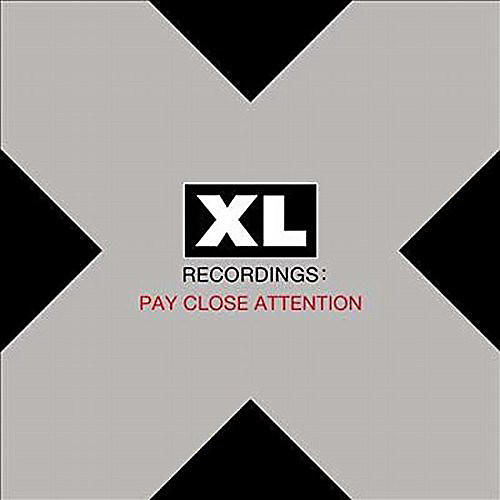 Alliance Various Artists - Pay Close Attention: XL Recordings / Various