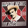 Alliance Various Artists - Pedro Infante - 100 Anos (Various Artists) thumbnail