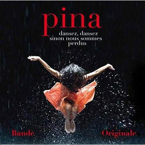 Alliance Various Artists - Pina (Score) (Original Soundtrack)