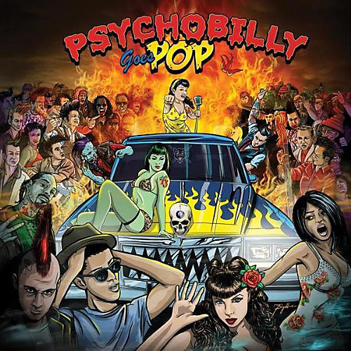 Alliance Various Artists - Psychobilly Goes Pop / Various