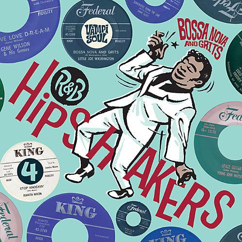 Various Artists - R&B Hipshakers Vol. 4: Bossa Nova and Grits
