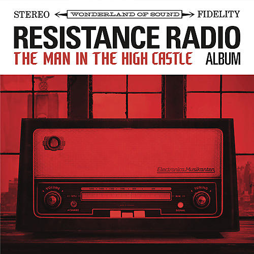 Alliance Various Artists - Resistance Radio: The Man In The High Castle Album (Various Artists)