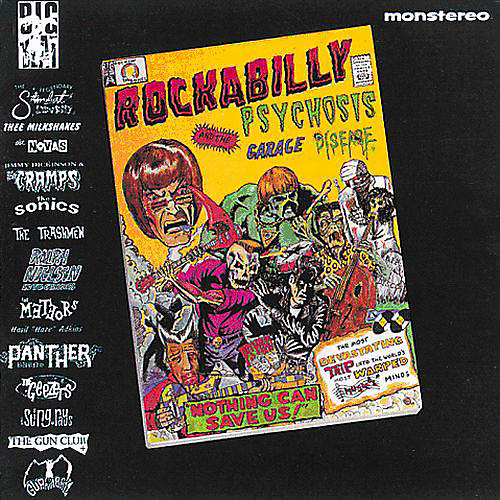 Alliance Various Artists - Rockabilly Psychosis and The Garage Disease