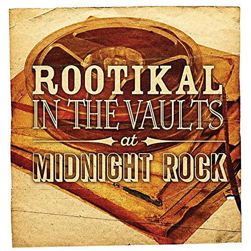 Alliance Various Artists - Rootikal In The Vaults At Midnight Rock / Various