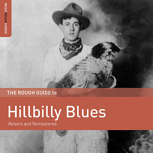 Alliance Various Artists - Rough Guide To Hillbilly Blues / Various Artists