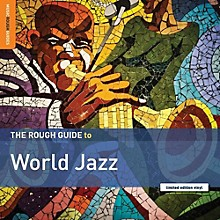Various Artists - Rough Guide To World Jazz