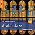 Alliance Various Artists - Rough Guide to Arabic Jazz thumbnail