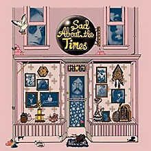 Various Artists - Sad About The Times (Various Artists)