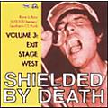 Alliance Various Artists - Shielded By Death, Vol. 3: Exit Stage West thumbnail