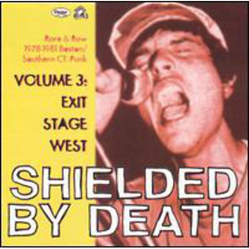 Alliance Various Artists - Shielded By Death, Vol. 3: Exit Stage West