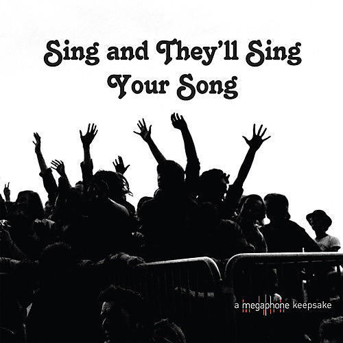 Alliance Various Artists - Sing And They'll Sing Your Song (Various Artists)