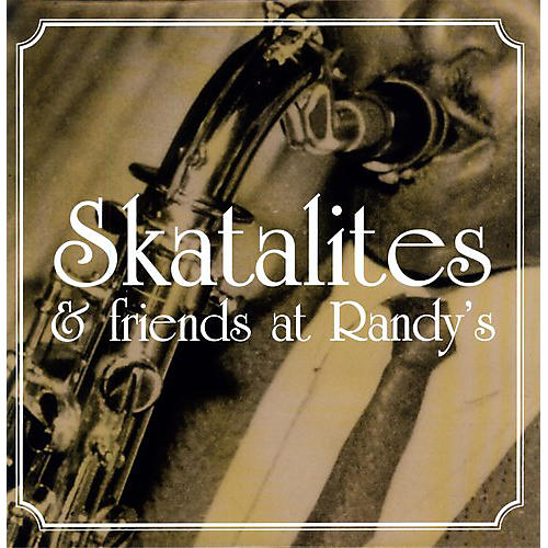Alliance Various Artists - Skatalites & Friends at Randy's / Various