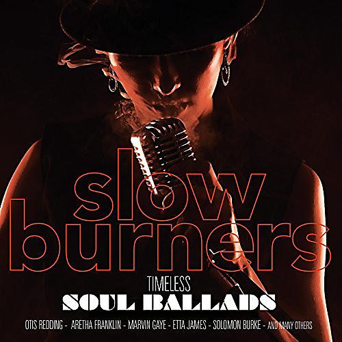Alliance Various Artists - Slow Burners: Timeless Soul Ballads / Various