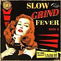Alliance Various Artists - Slow Grind Fever 3 thumbnail