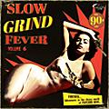Alliance Various Artists - Slow Grind Fever 6 / Various thumbnail