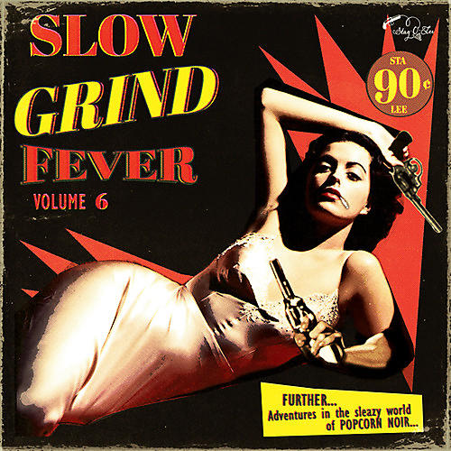 Alliance Various Artists - Slow Grind Fever 6 / Various