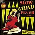 Alliance Various Artists - Slow Grind Fever 7 / Various thumbnail