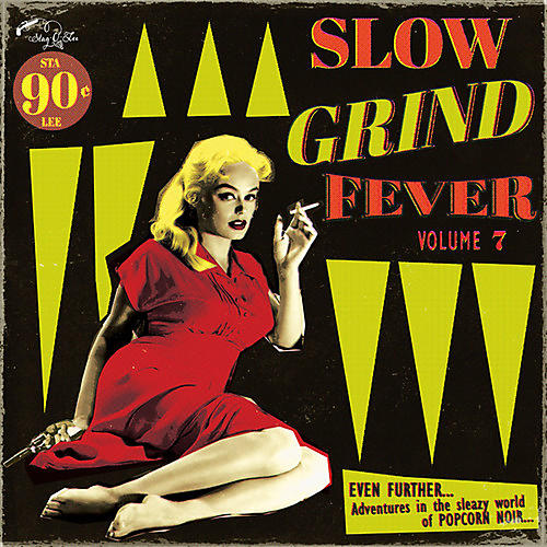 Alliance Various Artists - Slow Grind Fever 7 / Various