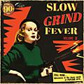 Alliance Various Artists - Slow Grind Fever Volume 5 thumbnail