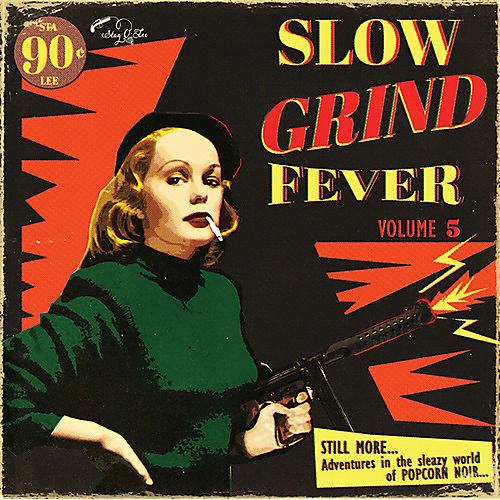 Alliance Various Artists - Slow Grind Fever Volume 5