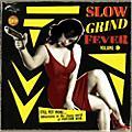 Alliance Various Artists - Slow Grind Fever Volume 9 thumbnail