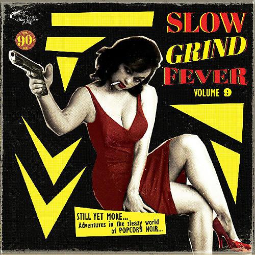 Alliance Various Artists - Slow Grind Fever Volume 9
