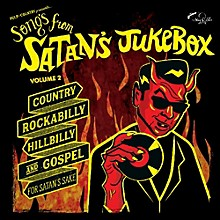 Various Artists - Songs from Satan's Jukebox Volume 2