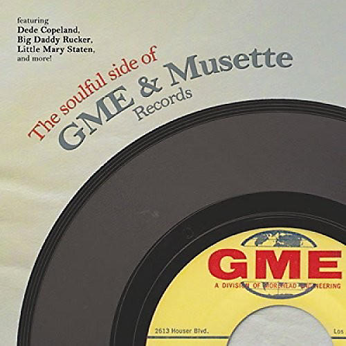 Alliance Various Artists - Soulful Side Of Gme & Musette Records / Various
