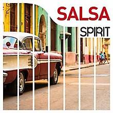 Various Artists - Spirit Of Salsa / Various