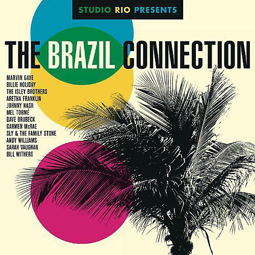 Alliance Various Artists - Studio Rio Presents: The Brazil Connection / Various