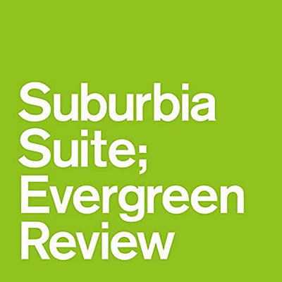 Various Artists - Suburbia Suite Evergreen Review / Various