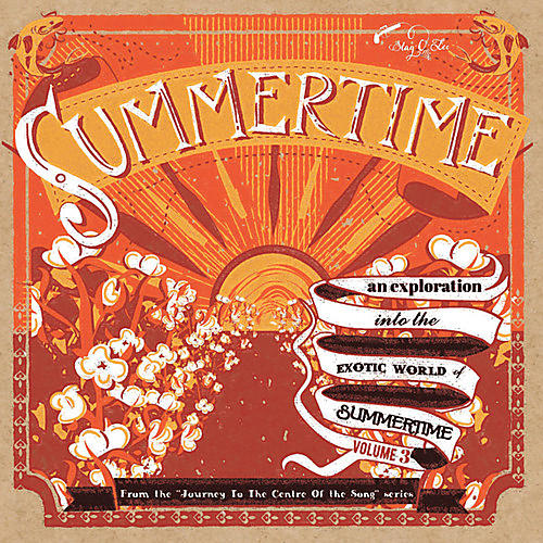 Alliance Various Artists - Summertime: Journey To The Centre Of A Song / Var