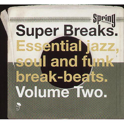 Alliance Various Artists - Super Breaks: Essential Funk Soul and Jazz Samples and Break-Beats, Vol. 2