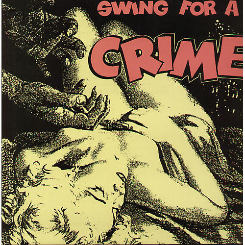 Alliance Various Artists - Swing for a Crime / Various