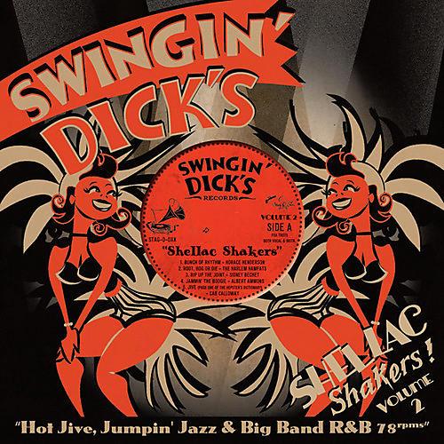 Alliance Various Artists - Swingin' Dick's Shellac Shakers 2: Hot Jive / Var