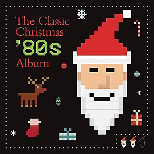 Alliance Various Artists - The Classic Christmas 80s Album / Various