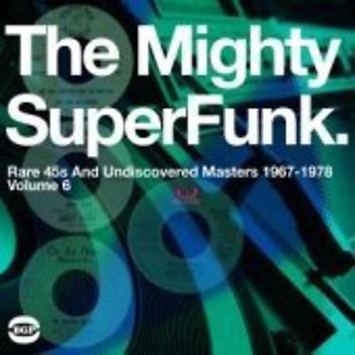 Alliance Various Artists - The Mighty Super Funk: Rare 45s and Undiscovered Masters 1967-1978