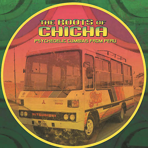 Alliance Various Artists - The Roots of Chicha