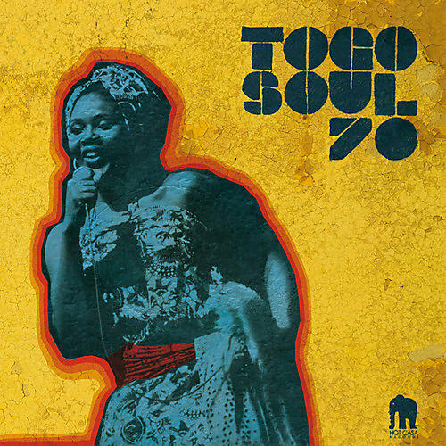 Alliance Various Artists - Togo Soul 70: Selected Rare Togolese / Various