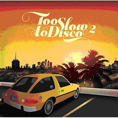 Alliance Various Artists - Too Slow To Disco 2 / Various