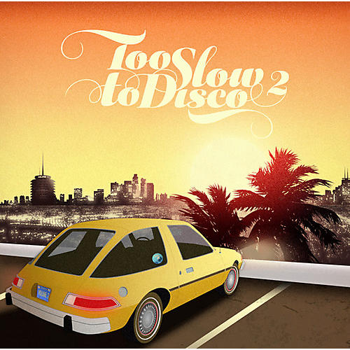 Alliance Various Artists - Too Slow to Disco 2