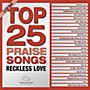 Alliance Various Artists - Top 25 Praise Songs: Reckless Love (Various Artists) (CD)