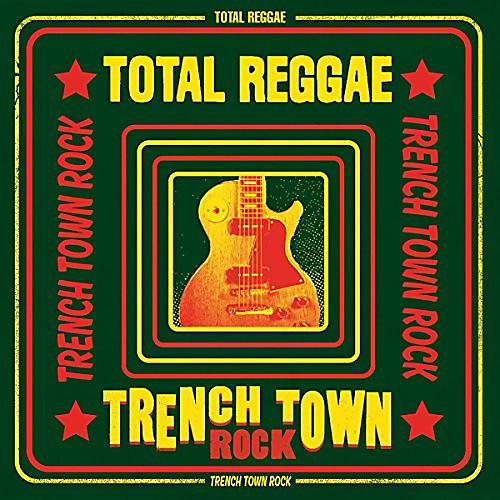 Alliance Various Artists - Total Reggae: Trench Town Rock